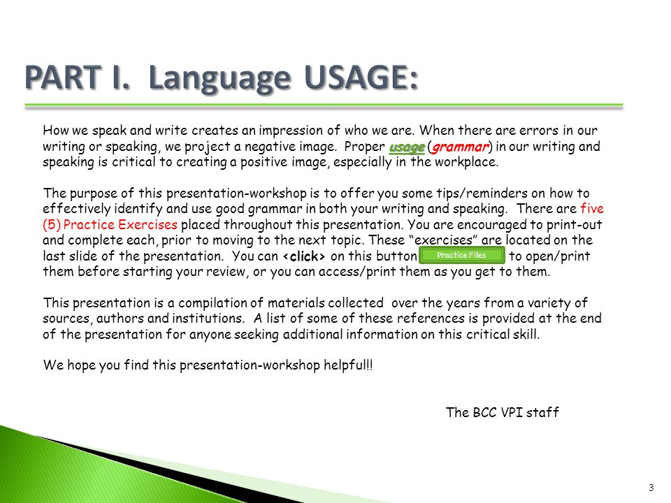 PART I. Language USAGE: