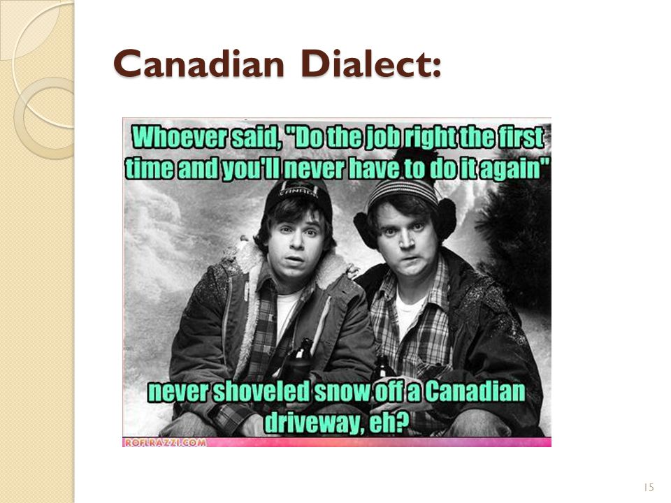 Canadian Dialect: