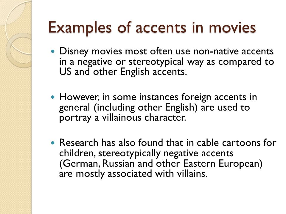 Examples of accents in movies