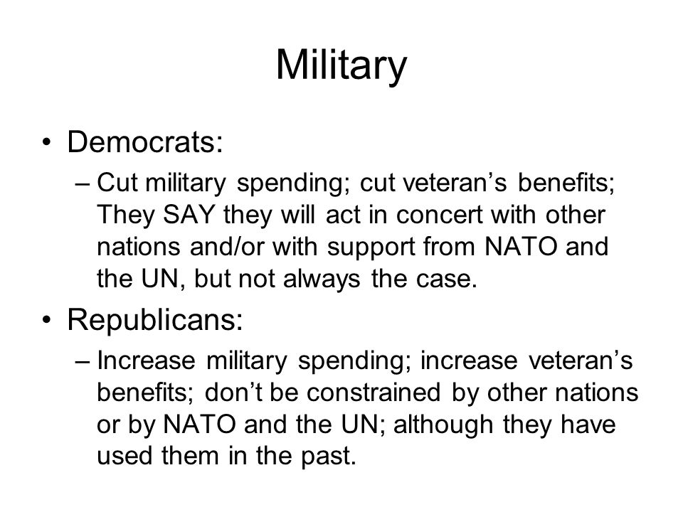 Military Democrats: Republicans: