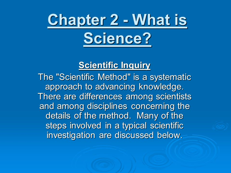 Chapter 2 - What is Science