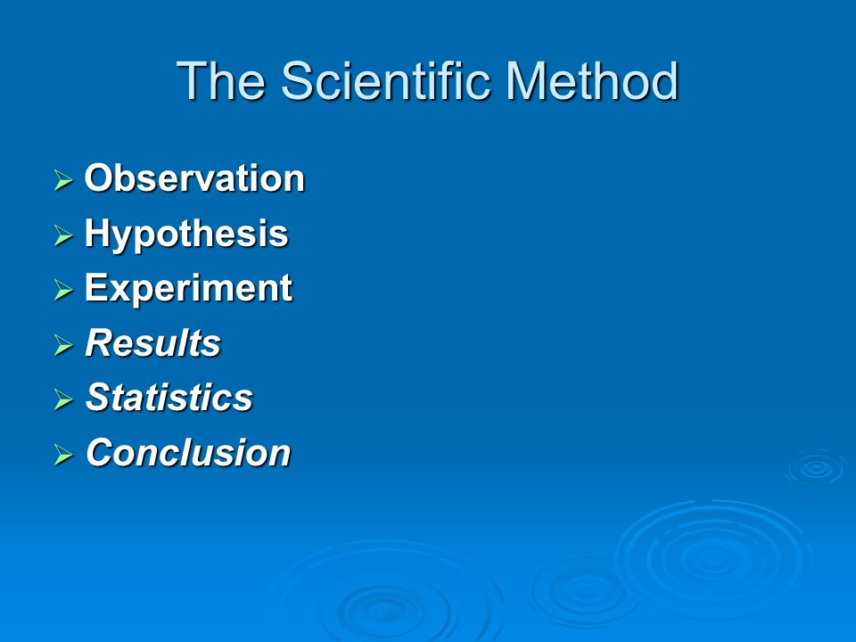 The Scientific Method Observation Hypothesis Experiment Results