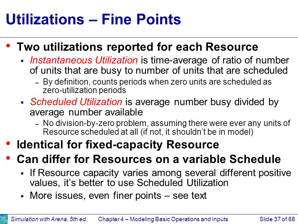 Utilizations – Fine Points