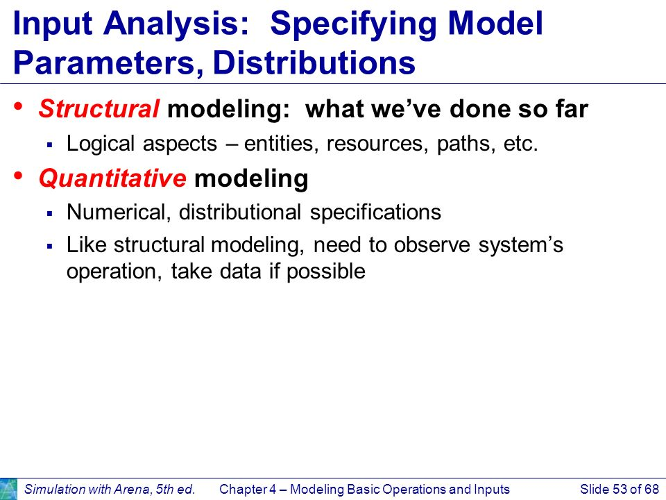Input Analysis: Specifying Model Parameters, Distributions