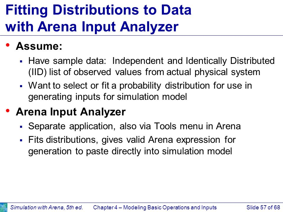 Fitting Distributions to Data with Arena Input Analyzer