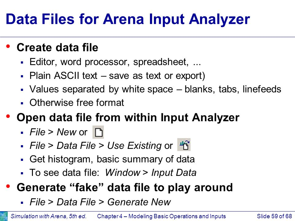 Data Files for Arena Input Analyzer