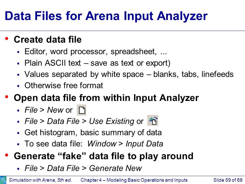 Data Files for Arena Input Analyzer