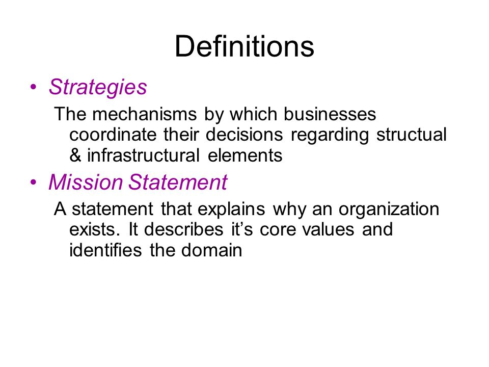 Definitions Strategies Mission Statement