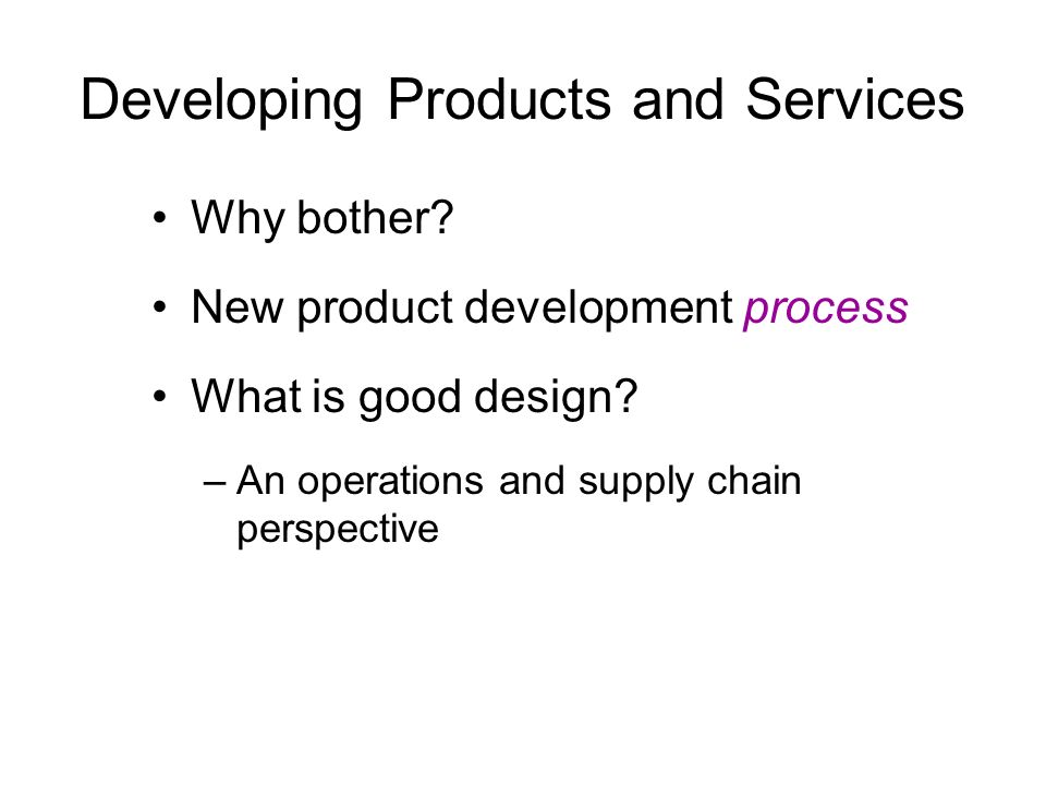 Developing Products and Services