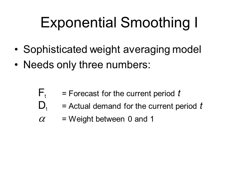 Exponential Smoothing I