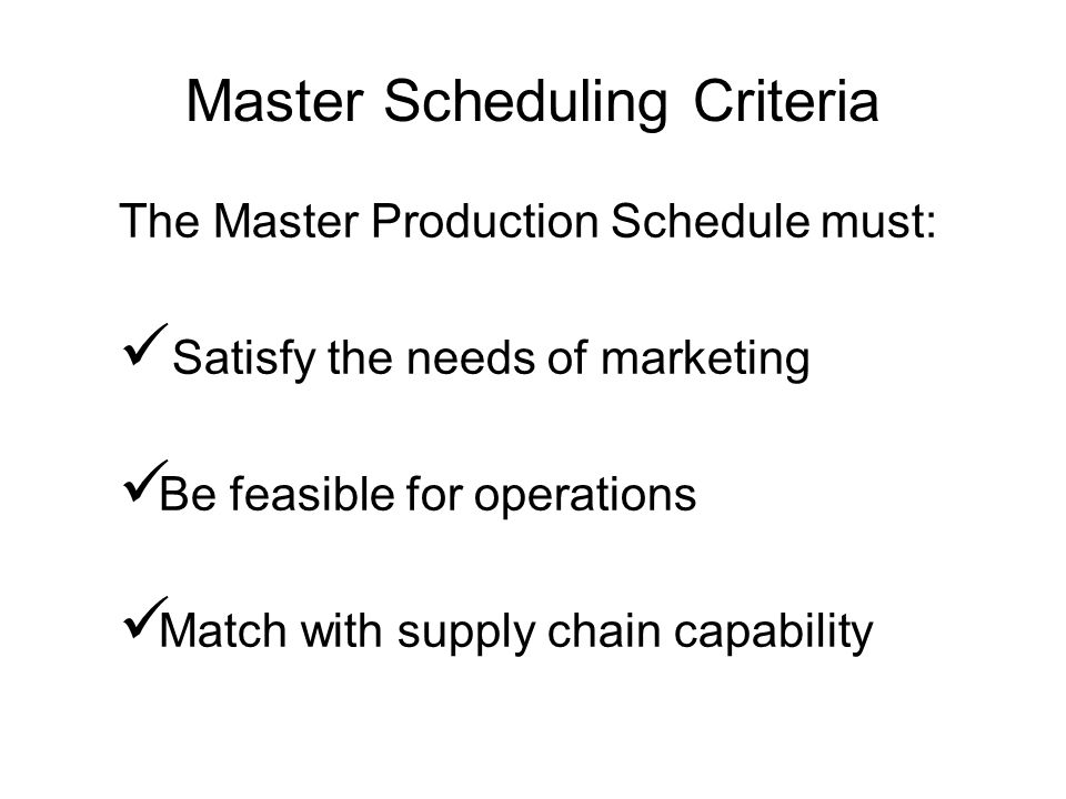 Master Scheduling Criteria