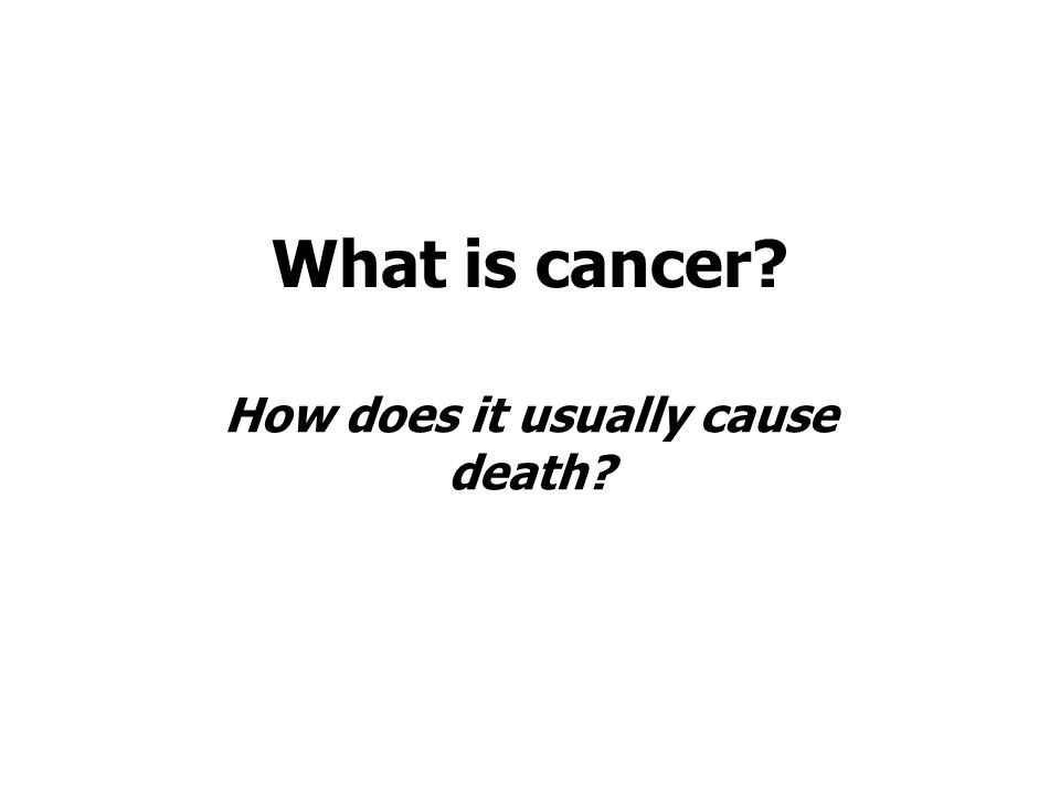 How does it usually cause death