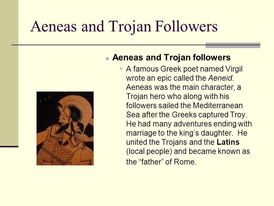 Aeneas and Trojan Followers