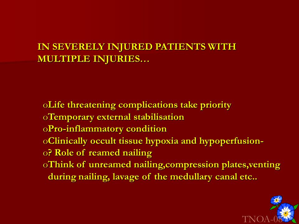 IN SEVERELY INJURED PATIENTS WITH