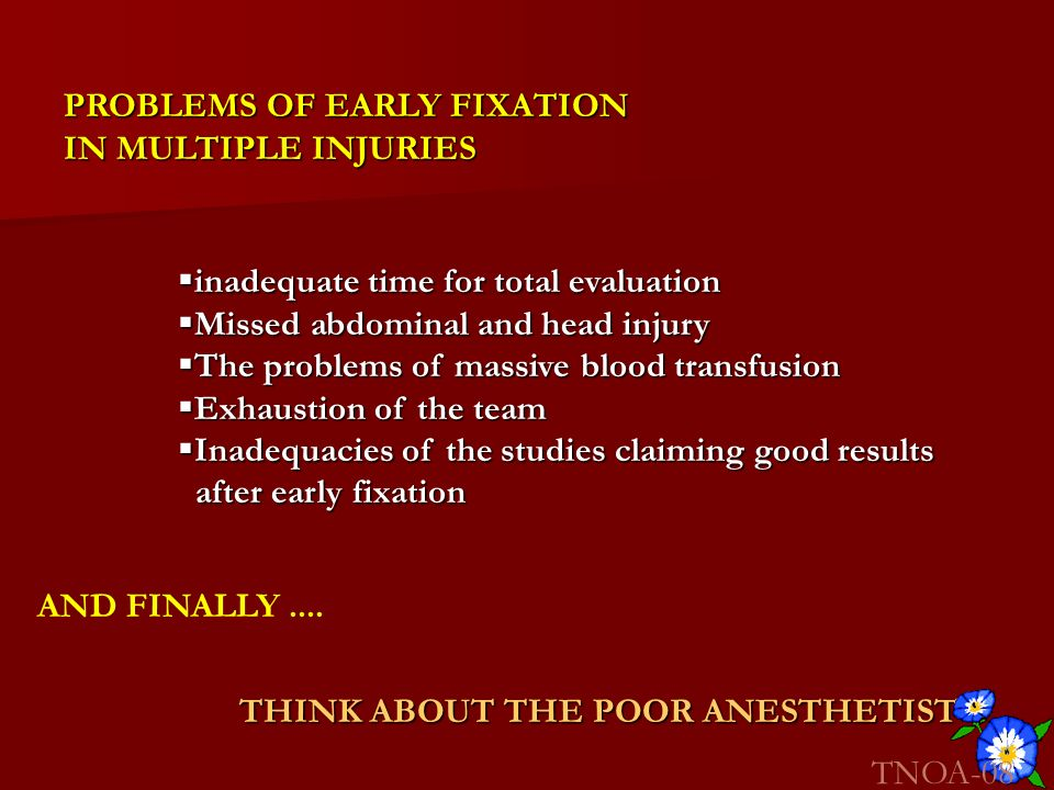 PROBLEMS OF EARLY FIXATION