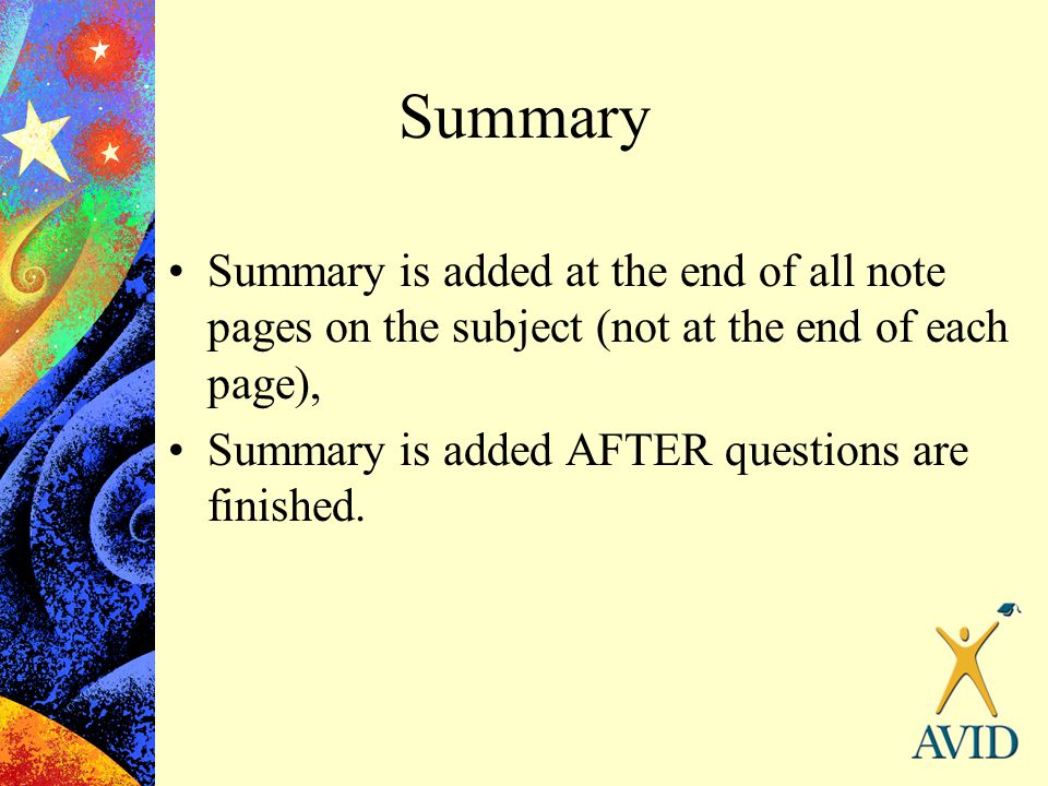Summary Summary is added at the end of all note pages on the subject (not at the end of each page),