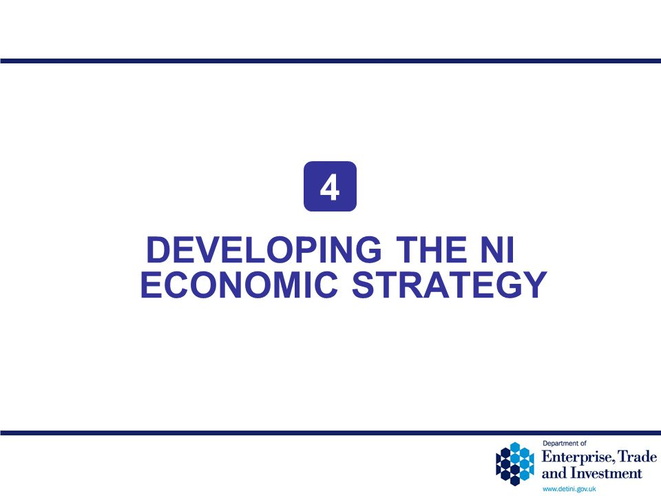 DEVELOPING THE NI ECONOMIC STRATEGY