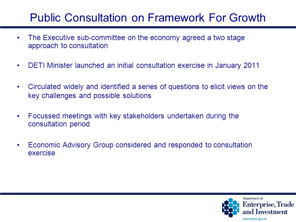 Public Consultation on Framework For Growth