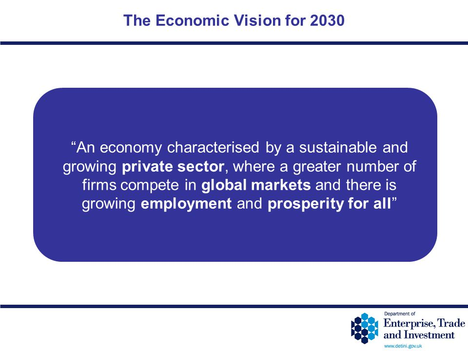 The Economic Vision for 2030