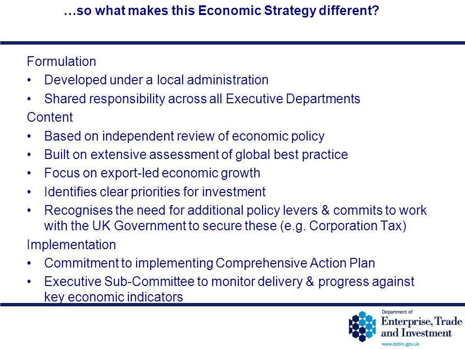 …so what makes this Economic Strategy different