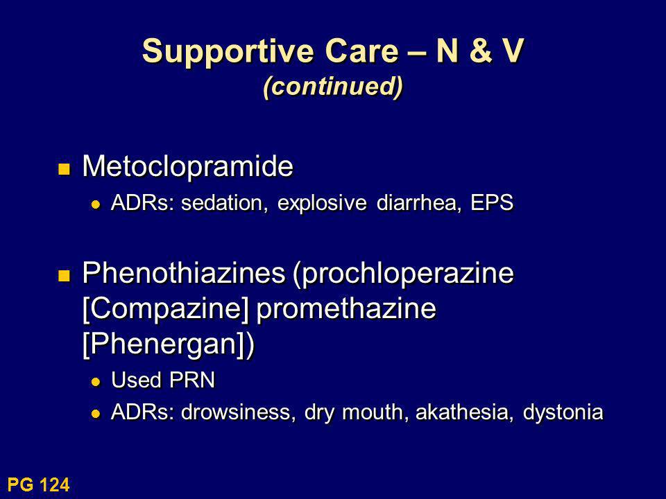 Supportive Care – N & V (continued)