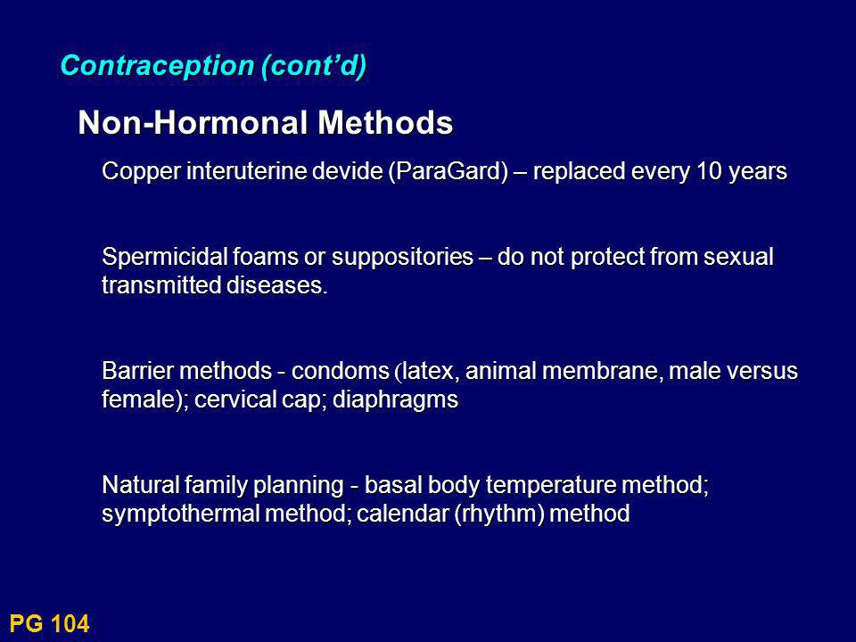 Non-Hormonal Methods Contraception (cont'd)