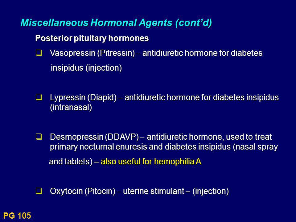 Miscellaneous Hormonal Agents (cont'd)