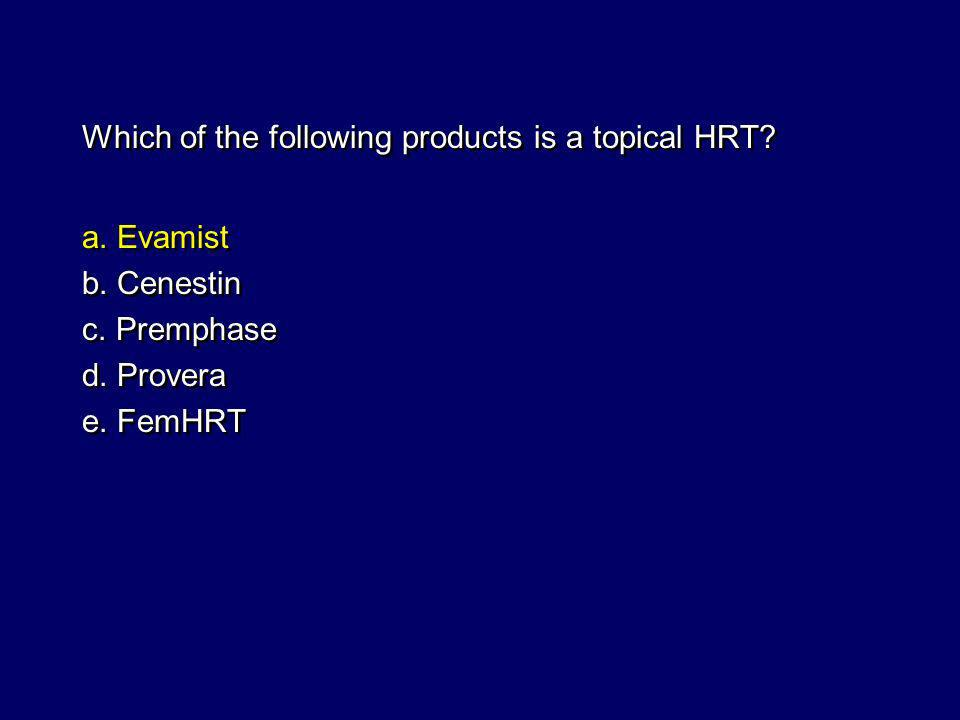 Which of the following products is a topical HRT