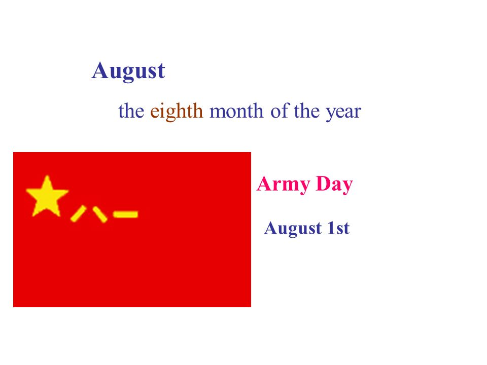 August the eighth month of the year Army Day August 1st