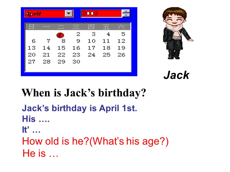 When is Jack's birthday