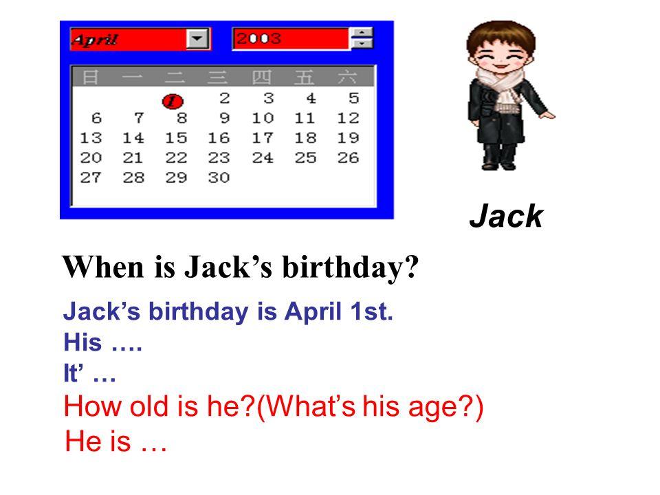 When is Jack's birthday