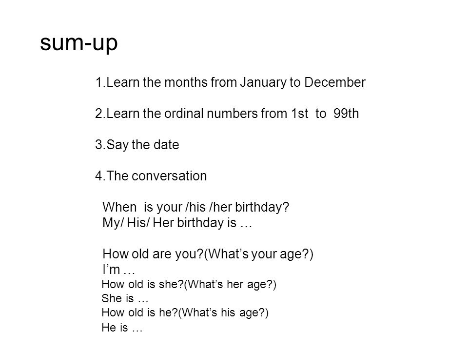 sum-up 1.Learn the months from January to December