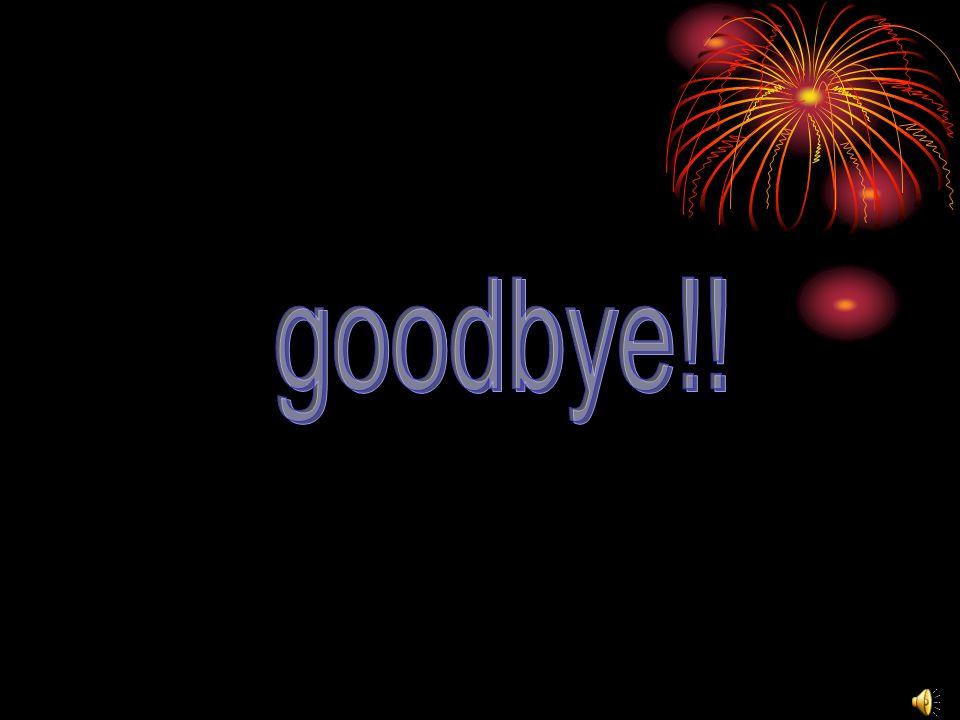 goodbye!!