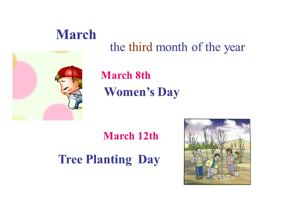 March the third month of the year Women's Day Tree Planting Day