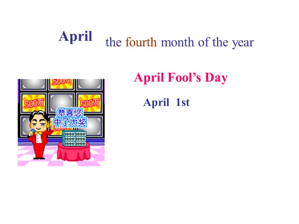 April the fourth month of the year April Fool's Day April 1st