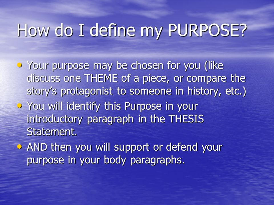 How do I define my PURPOSE