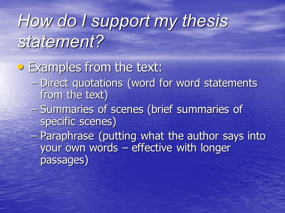How do I support my thesis statement