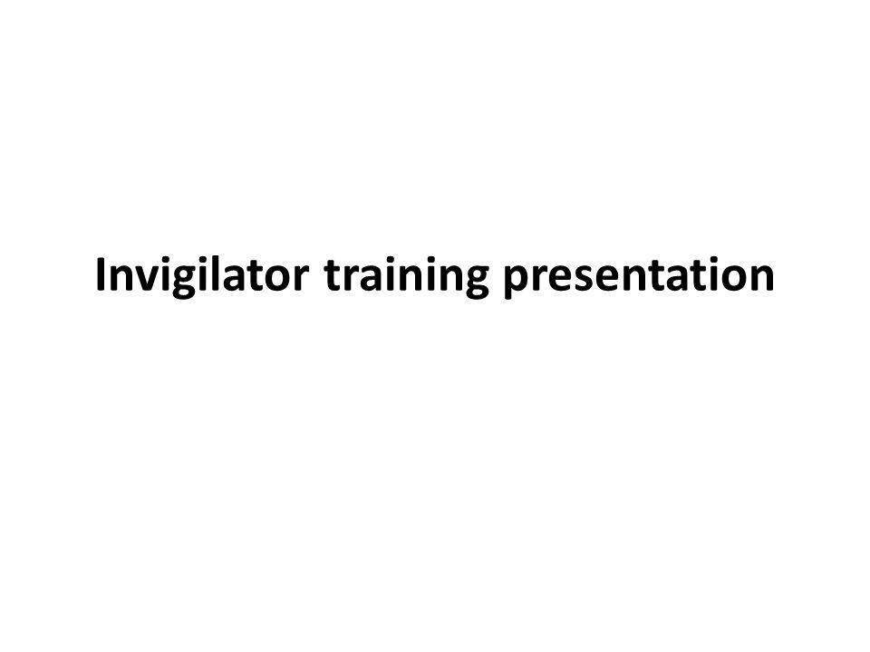 Invigilator training presentation