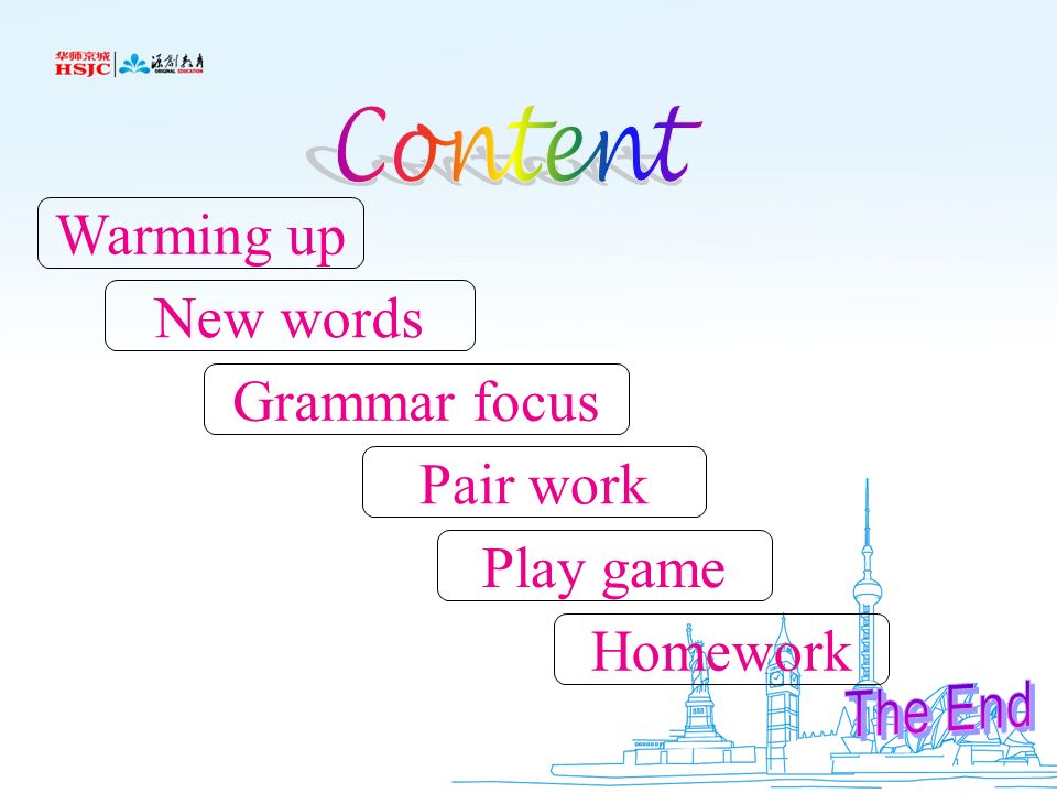Content Warming up New words Grammar focus Pair work Play game