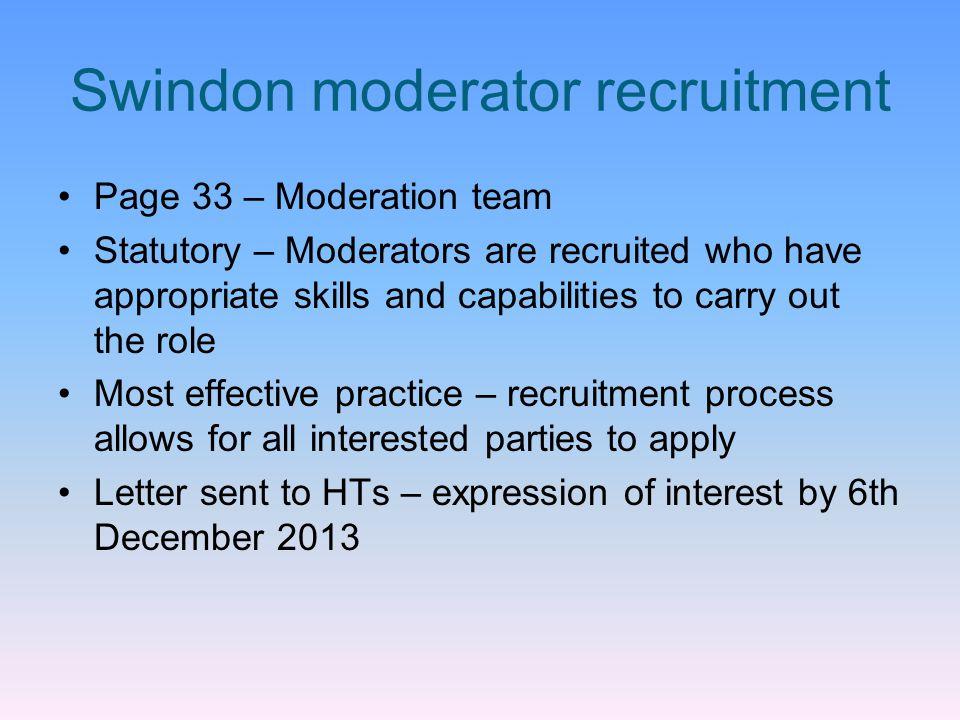 Swindon moderator recruitment