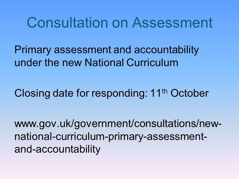 Consultation on Assessment