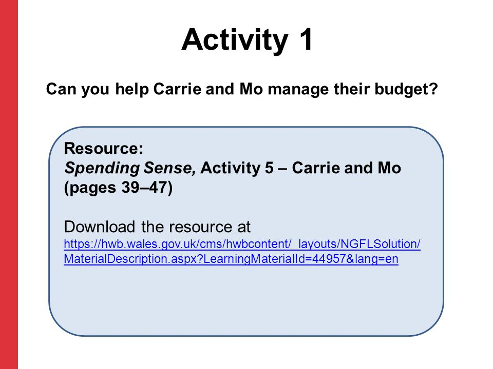 Activity 1 Can you help Carrie and Mo manage their budget