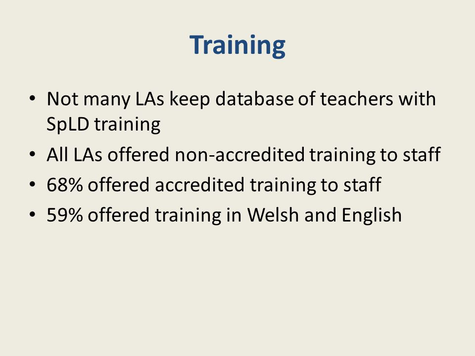 Training Not many LAs keep database of teachers with SpLD training