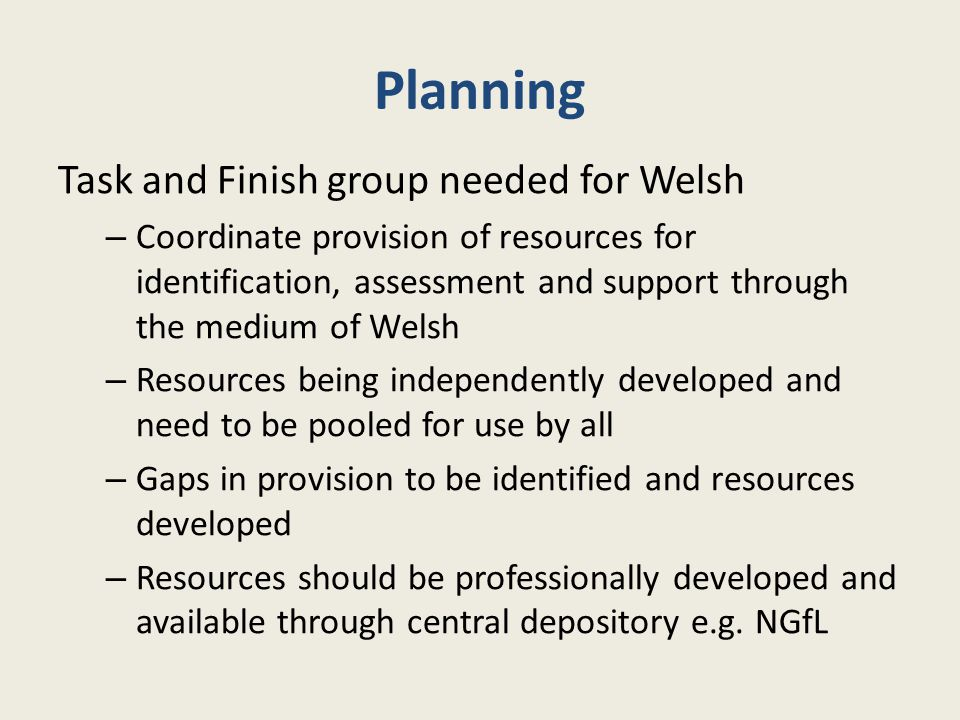 Planning Task and Finish group needed for Welsh
