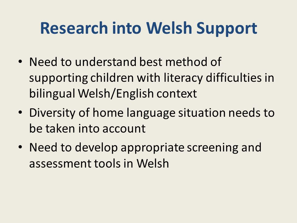 Research into Welsh Support