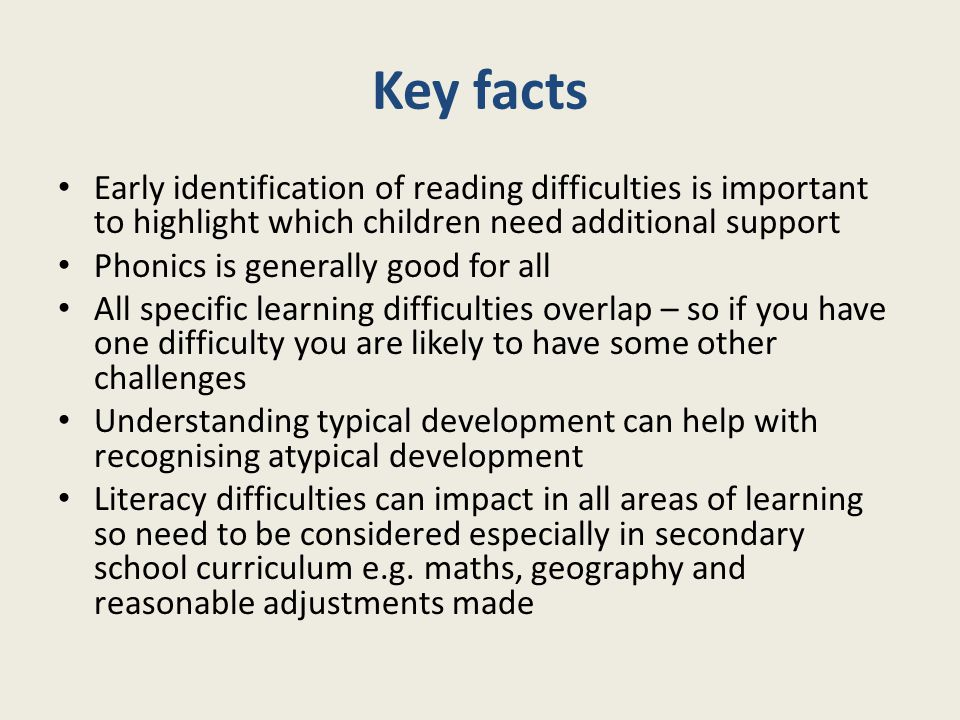 Key facts Early identification of reading difficulties is important to highlight which children need additional support.