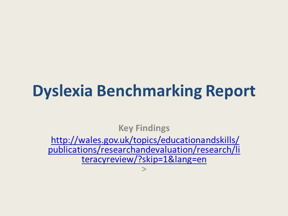 Dyslexia Benchmarking Report
