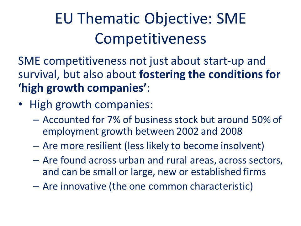 EU Thematic Objective: SME Competitiveness