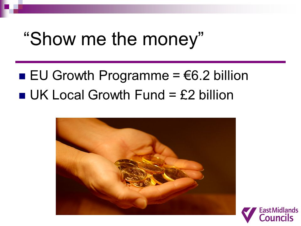 Show me the money EU Growth Programme = €6.2 billion