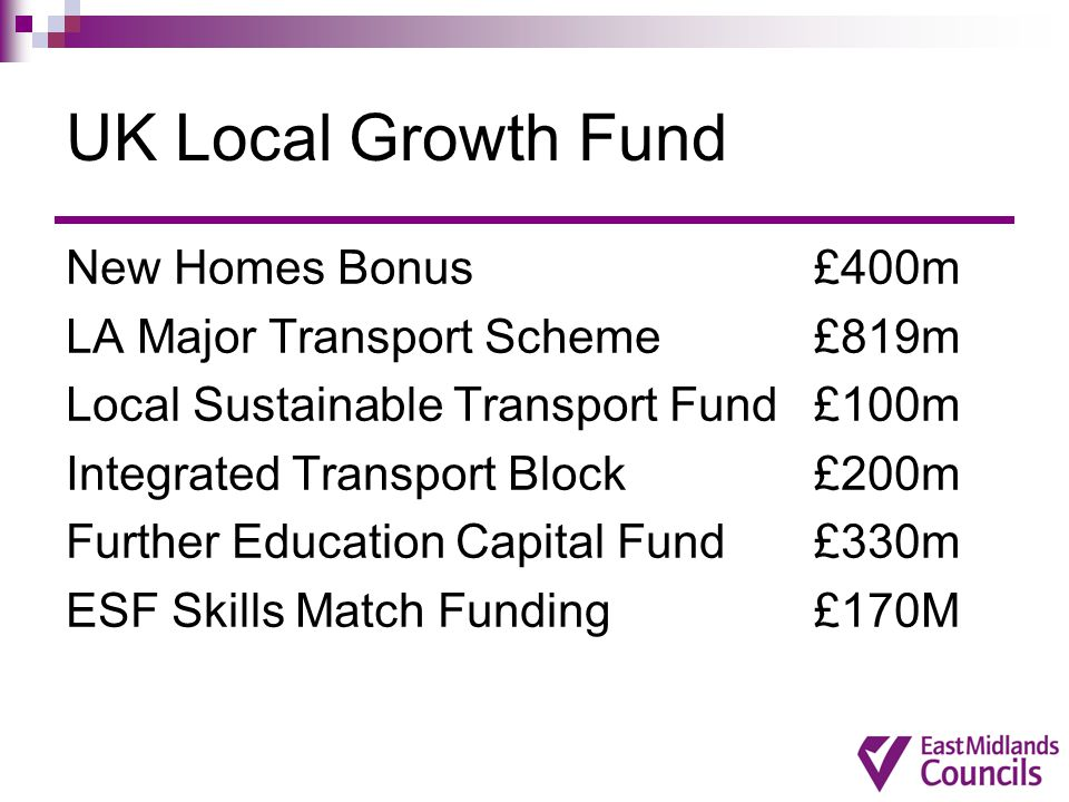 UK Local Growth Fund New Homes Bonus £400m